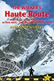 img - for Walkers' Haute Road: Mont Blanc To The Matterhorn (Trailblazer Guides) book / textbook / text book