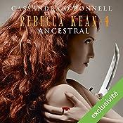 Ancestral (Rebecca Kean 4) | Cassandra O'Donnell
