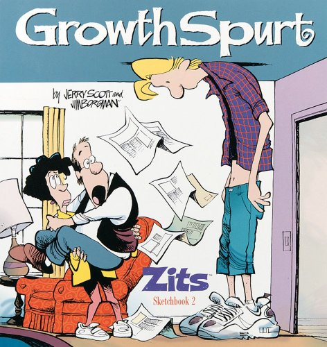 &#39;Growth Spurt: Zits Sketchbook 2 (Zits Collection Sketchbook)