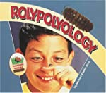 Rolypolyology