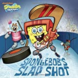 SpongeBob's Slap Shot (SpongeBob SquarePants) (Pictureback(R))