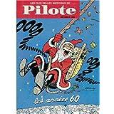 Les plus belles histoires de pilote, tome 1 : De 1960 � 1969par Pierre Christin