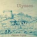 Ulysses Hörbuch von James Joyce Gesprochen von: Tadhg Hynes, Kayleigh Payne