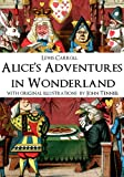 Alices Adventures in Wonderland (Alice in Wonderland) [Annotated] [Illustrated]