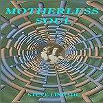 Motherless Soul | Steve Lindahl