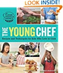 The Young Chef: Recipes and Technique...
