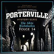 Die Akte Richthofen (Porterville 14) | Hendrik Buchna, Ivar Leon Menger