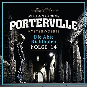 Die Akte Richthofen (Porterville 14) Hörbuch