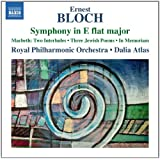 Bloch: Symphony E Flat Major [Dalia Atlas, Royal Philharmonic Orchestra] [Naxos: 8573290]