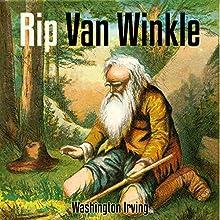 Rip Van Winkle | Livre audio Auteur(s) : Washington Irving Narrateur(s) : Brad Morrison