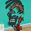 Wed Wabbit Audiobook by Lissa Evans Narrated by Lissa Evans