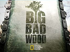 Big Bad Wood Season 1 [HD]