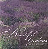 img - for Beautiful Gardens of Wine Country book / textbook / text book