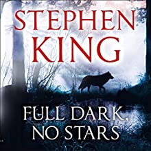 Full Dark, No Stars Audiobook by Stephen King Narrated by Craig Wasson, Jessica Hecht
