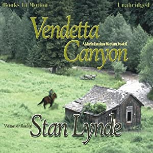 Vendetta Canyon: Merlin Fanshaw, Book 6 | [Stan Lynde]