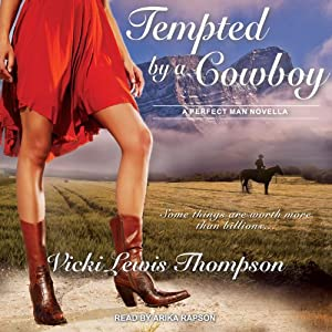 Tempted by a Cowboy: Perfect Man Series | [Vicki Lewis Thompson]