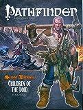 img - for Pathfinder #14 Second Darkness: Children of the Void (Pathfinder: Adventure Path) book / textbook / text book