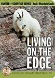 img - for Living on the Edge: The Mountain Goat's World book / textbook / text book
