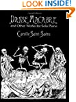 Danse Macabre and Other Works for Sol...