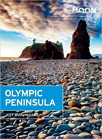 Moon Olympic Peninsula (Moon Handbooks) written by Jeff Burlingame
