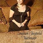 Longbourn's Unexpected Matchmaker | Emma Hox