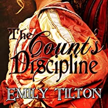 The Count's Discipline (       UNABRIDGED) by Emily Tilton Narrated by Nicola Ormerod