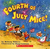 Fourth of July Mice (0439781477) by Bethany Roberts