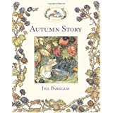 Autumn Story (Brambly Hedge)by Jill Barklem