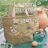 echange, troc Patrick Pradalié - Le point de croix et le jardin