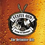 Songtexte von Status Quo - Accept No Substitute - The Definitive Hits