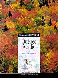 Québec, Acadie