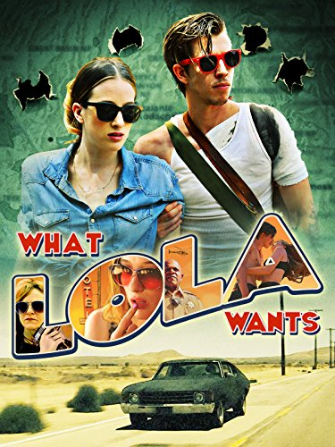 What Lola Wants