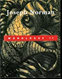 img - for JOSEPH NORMAN: Monologue II: Selected Prints and Drawings book / textbook / text book