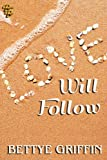 Love Will Follow (Love Will #2)