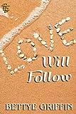 Love Will Follow (Love Will 2)