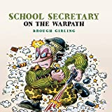 img - for School Secretary on the Warpath book / textbook / text book