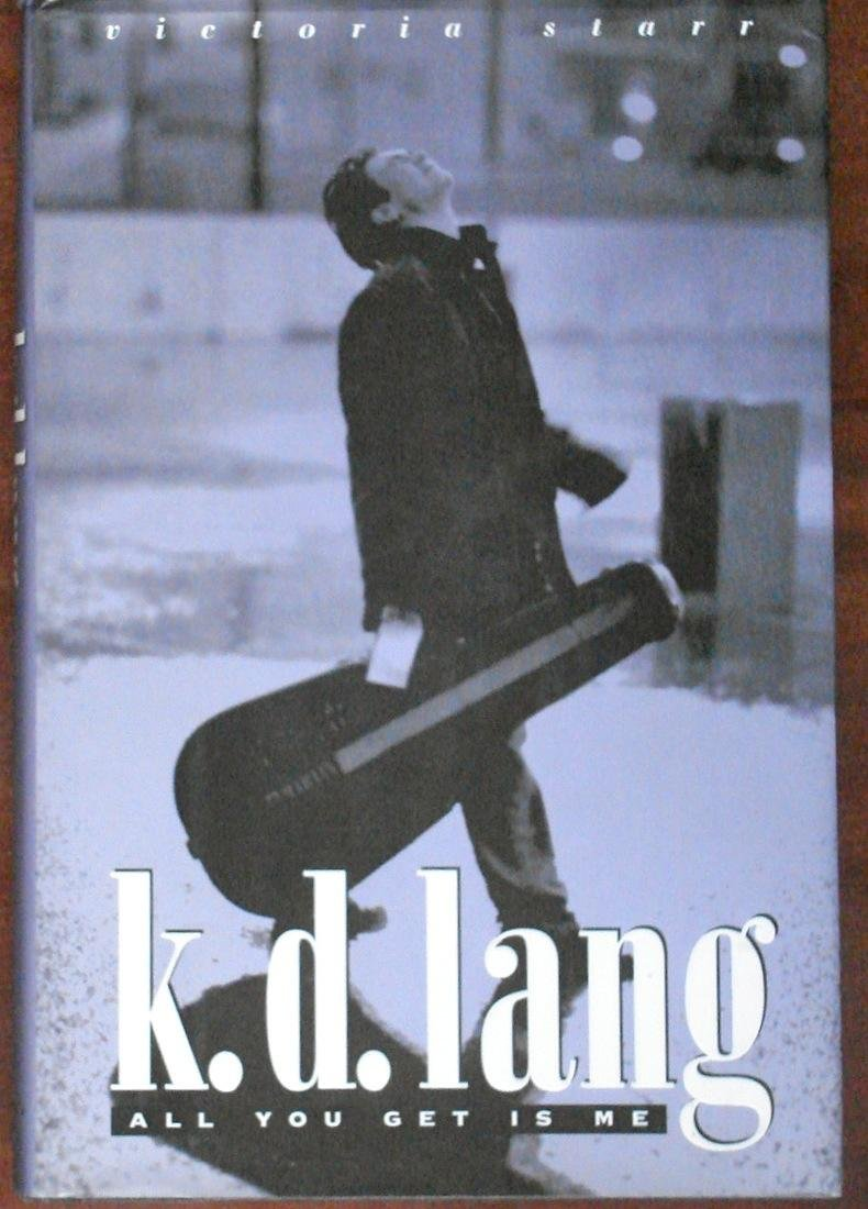 K. D. Lang: All You Get Is Me, Victoria Starr