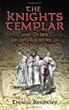 img - for The Knights Templar and Other Secret Societies of the Middle Ages (Dover Occult) book / textbook / text book