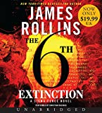 The 6th Extinction Low Price CD: A Sigma Force Novel (Sigma Force Novels)