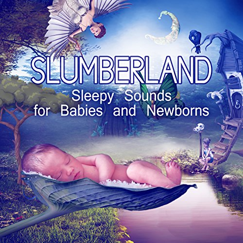 slumberland-sleepy-sounds-for-babies-and-newborns-soothing-music-baby-relaxation
