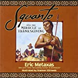 img - for Squanto and the Miracle of Thanksgiving book / textbook / text book