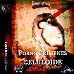 Pornocrimenes en el Celuloide [Porn Crimes on Celluloid] | Ralph Barby
