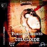 Pornocrimenes en el Celuloide [Porn Crimes on Celluloid] | Ralph Barby