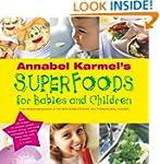 Annabel Karmel's Superfoods for Babie...