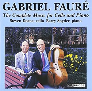 Gabriel Faure: The Complete Music For Cello And Piano