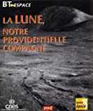 La lune, notre providentielle compagne
