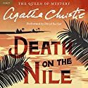 Death on the Nile: A Hercule Poirot Mystery (       UNABRIDGED) by Agatha Christie Narrated by David Suchet