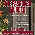 The Passover Murder (       UNABRIDGED) by Lee Harris Narrated by Dee Macaluso