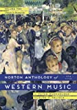 Norton Anthology of Western Music, Volume Two: Classic to Romantic