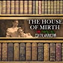 The House of Mirth (       UNABRIDGED) by Edith Wharton Narrated by Lisa Lindsley